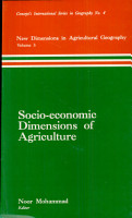 New Dimensions in Agricultural Geography  Socio economic dimensions of agriculture PDF