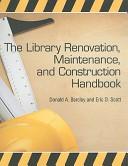 The Library Renovation  Maintenance  and Construction Handbook PDF