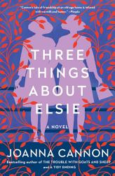 Three Things About Elsie Book PDF