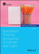 Specialized Forensic Accounting Certificate And Exam Book PDF