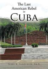 The Last American Rebel in Cuba PDF