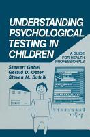 Understanding Psychological Testing in Children PDF