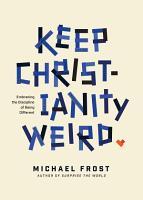 Keep Christianity Weird PDF