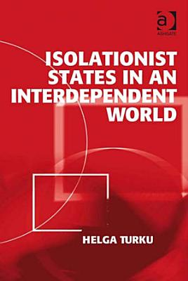 Isolationist States in an Interdependent World PDF