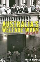 Australia s Welfare Wars Revisited PDF