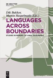 Languages Across Boundaries: Studies in Memory of Anna Siewierska