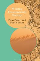 Writing Transnational History PDF