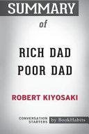 Summary of Rich Dad Poor Dad by Robert Kiyosaki: Conversation Starters