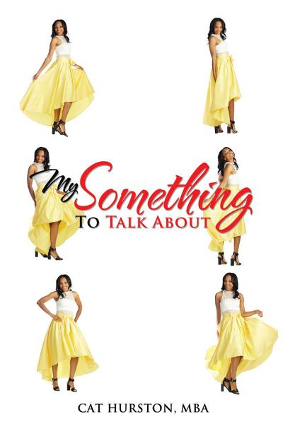 Download My Something to Talk About Book