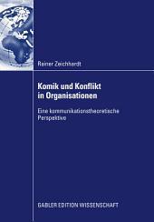 Komik und Konflikt in Organisationen: Eine kommunikationstheoretische Perspektive