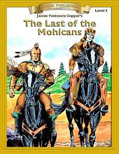 Last of the Mohicans: Easy to Read Classics