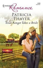 Texas Ranger Takes a Bride