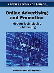 Online Advertising and Promotion  Modern Technologies for Marketing Book