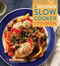 The Mediterranean Slow Cooker Cookbook Book PDF