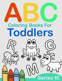ABC Coloring Books for Toddlers Series 10