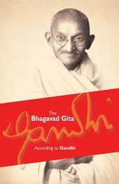 Bhagavad Gita: According to Gandhi