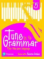 Tune Into Grammar For Icse Class 5