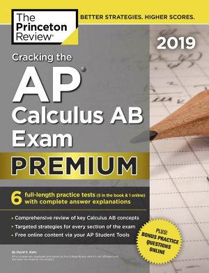 Cracking the AP Calculus AB Exam 2019