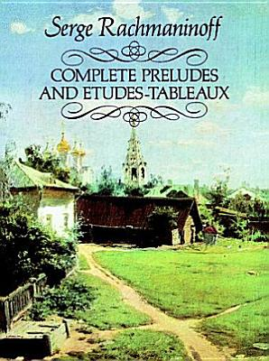 Complete preludes and   tudes tableaux
