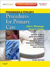 Pfenninger and Fowler's Procedures for Primary Care E-Book: Expert Consult, Edition 3
