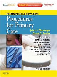 Pfenninger And Fowler S Procedures For Primary Care E Book Book PDF