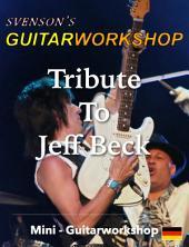 Tribute to Jeff Beck: Mini - Guitarworkshop