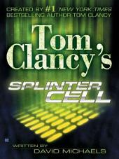 Tom Clancy's Splinter Cell: Volume 1