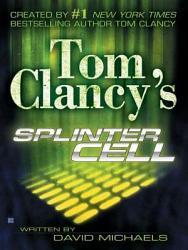 Tom Clancy S Splinter Cell Book PDF