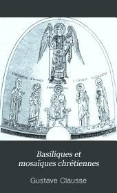 Basiliques et mosaïques chrétiennes: Italie méridonale. Sicile. Vénétie. Toscane. Rome