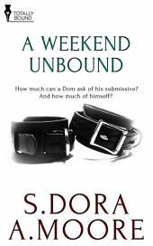 A Weekend Unbound