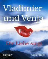 Vladimier und Venja: Die Liebe siegt