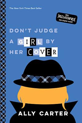 Don t Judge a Girl by Her Cover  Gallagher Girls  Book 3