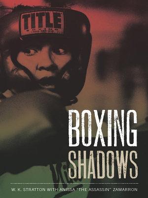 Boxing Shadows