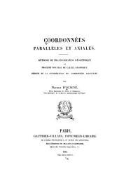 Coordonnées parallèles & axiales: méthode de transformation géométrique et procédé nouveau de calcul graphique déduits de la considération des coordonnées parallèles