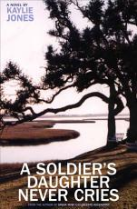 A Soldier s Daughter Never Cries PDF
