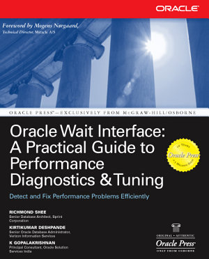 Oracle Wait Interface  A Practical Guide to Performance Diagnostics   Tuning PDF