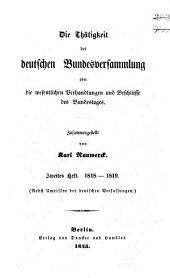 Die Thätigkeit der deutschen Bundesversammlung oder die wesentlichen Verhandlungen und Beschlüsse des Bundestags: Band 2