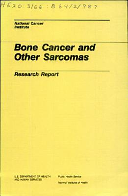 Bone Cancer and Other Sarcomas