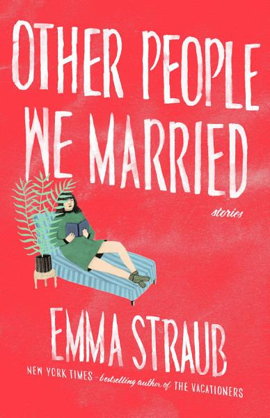 Download Other People We Married Book