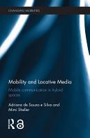 Mobility and Locative Media PDF