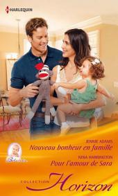 Nouveau bonheur en famille - Pour l'amour de Sara