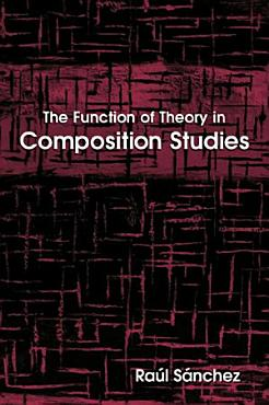 Function of Theory in Composition Studies  The PDF