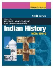 MCQ SERIES: Indian History (850+ MCQ)