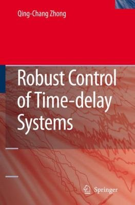 Robust Control of Time delay Systems PDF