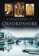 A Grim Almanac of Oxfordshire