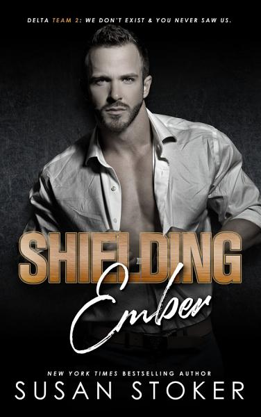 Download Shielding Ember  A Special Forces Military Romantic Suspense Book