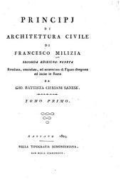 Principj di archetettura civile di Francesco Milizia: Volume 1