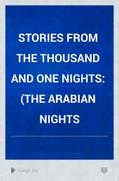 Stories from the Thousand and One Nights: (The Arabian Nights