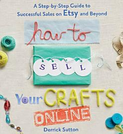 How to Sell Your Crafts Online PDF