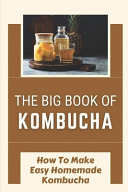 The Big Book Of Kombucha PDF